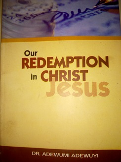 Our Redemption in Christ Jesus